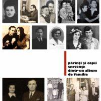 Părinți și copii – secvențe dintr-un album de familie